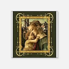 """Filipepi_MadonnaChild_4x4_sm.gif Square Sticker 3"""""""