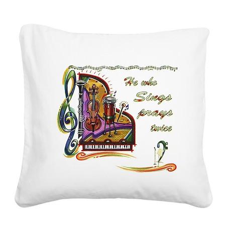 HeWhoSIngs_bumpersticker.jpg Square Canvas Pillow