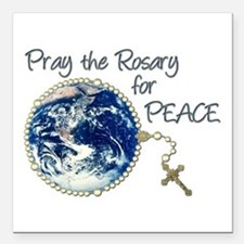 "Pray the Rosary for Peac Square Car Magnet 3"" x 3"""