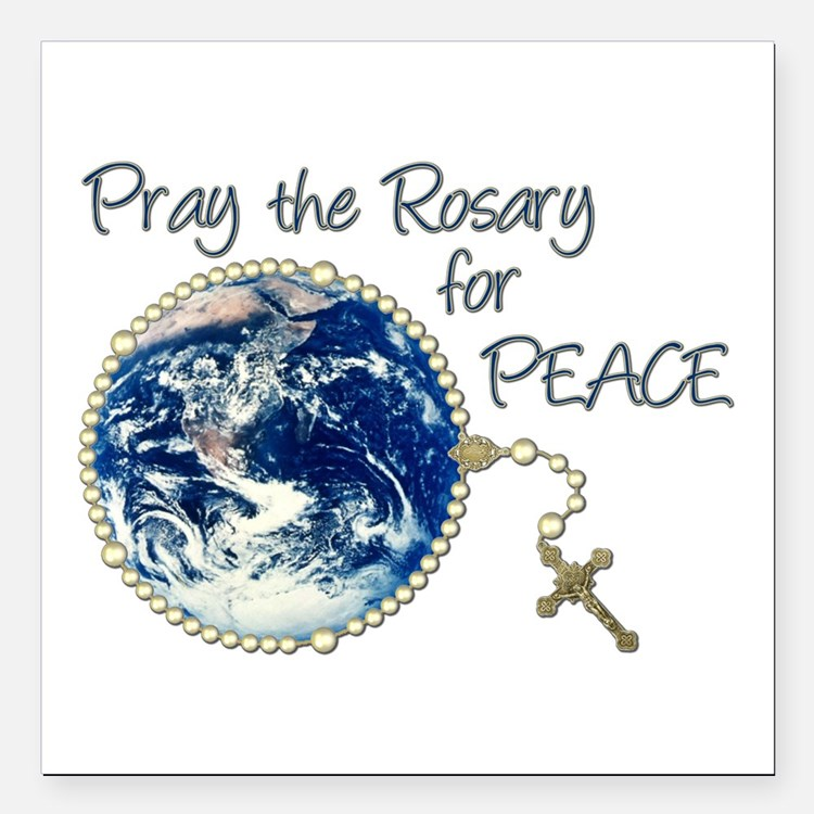 """Pray the Rosary for Peac Square Car Magnet 3"""" x 3"""""""