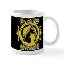 Bad Horse Mug