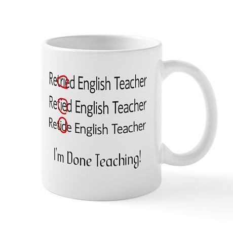 Retired English Teacher Mugs