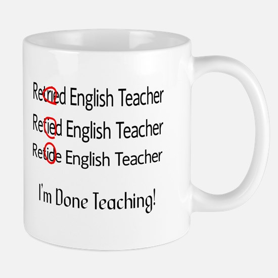 Retired English Teacher Mugs
