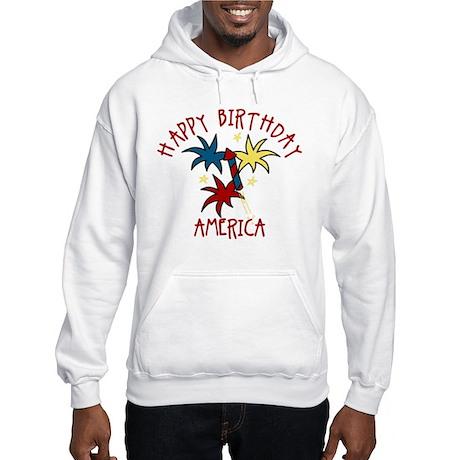 Happy Birthday America Hooded Sweatshirt