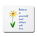 Believe in Yourself V3 Mousepad