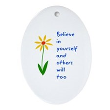 Believe in Yourself V3 Ornament (Oval)