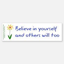 Believe in Yourself V3 Bumper Bumper Sticker