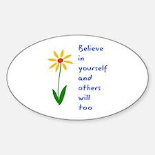 Believe in Yourself V3 Sticker (Oval)