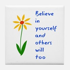 Believe in Yourself V3 Tile Coaster