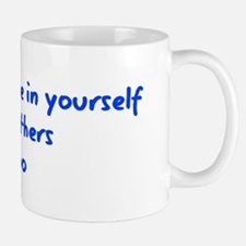 Believe in Yourself V3 Mug