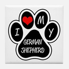 I Love My German Shepherd Tile Coaster