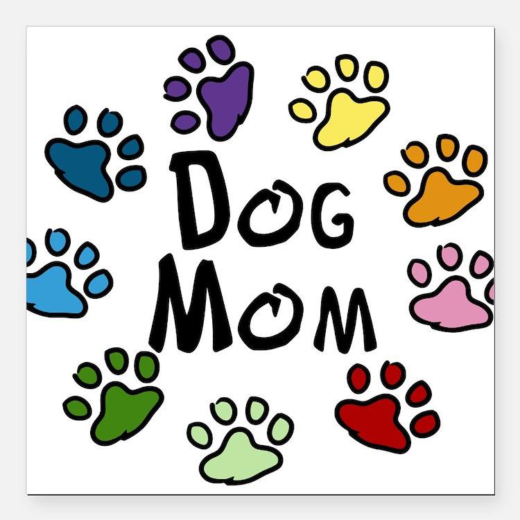 """Dog Mom Square Car Magnet 3"""" x 3"""""""