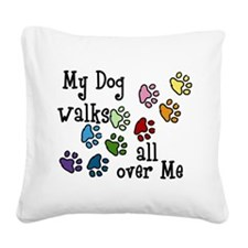 My Dog Square Canvas Pillow