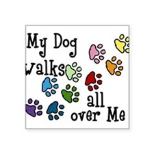 "My Dog Square Sticker 3"" x 3"""