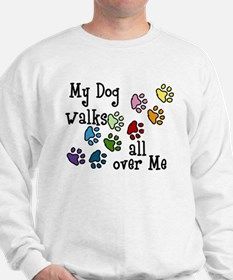 My Dog Sweatshirt