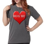 hugme.png Womens Comfort Colors Shirt