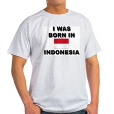 I Was Born In Indonesia Ash Grey T-Shirt