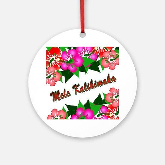 Mele Kalikimaka with flowers Ornament (Round)