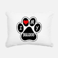 I Love My Bulldog Rectangular Canvas Pillow