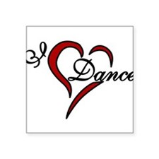 "I Love Dance Square Sticker 3"" x 3"""