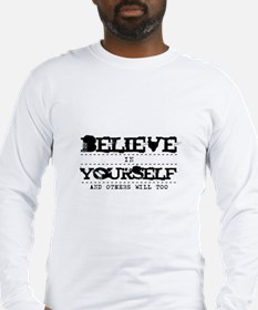 Believe in Yourself V2 Long Sleeve T-Shirt