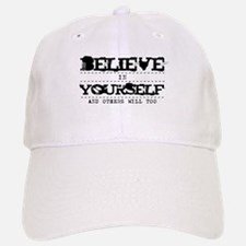 Believe in Yourself V2 Baseball Baseball Cap
