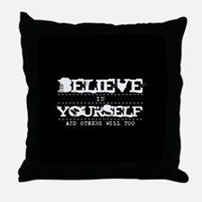 Believe in Yourself V2 Throw Pillow
