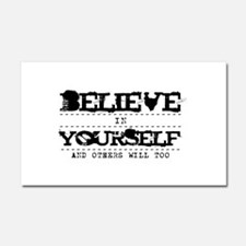 Believe in Yourself V2 Car Magnet 20 x 12