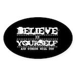Believe in Yourself V2 Sticker (Oval 50 pk)
