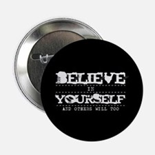 "Believe in Yourself V2 2.25"" Button (10 pack)"