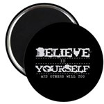 Believe in Yourself V2 Magnet