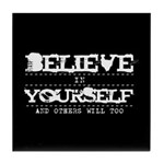Believe in Yourself V2 Tile Coaster