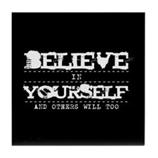 Believe in Yourself V2 Tile Coaster