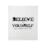 Believe in Yourself V2 Throw Blanket