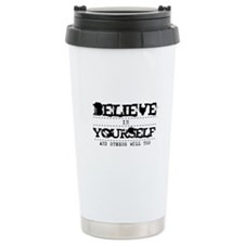 Believe in Yourself V2 Travel Coffee Mug
