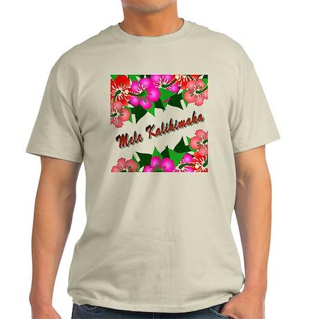 Mele Kalikimaka with flowers Light T-Shirt