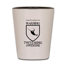 Twits Being Awesome Shot Glass