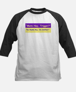 More Hay Trigger? - Roy Rogers Kids Baseball Jerse
