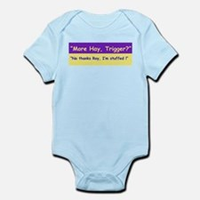 More Hay Trigger? - Roy Rogers Infant Bodysuit