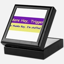 More Hay Trigger? - Roy Rogers Keepsake Box