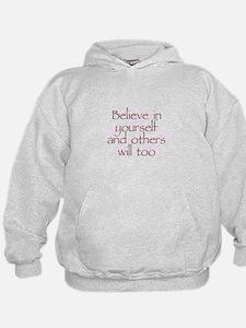 Believe in Yourself V1 Hoodie