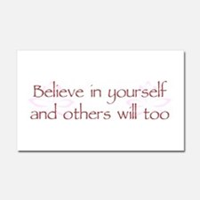 Believe in Yourself V1 Car Magnet 20 x 12