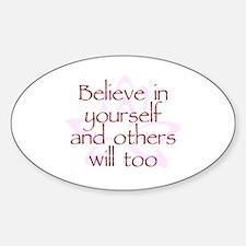 Believe in Yourself V1 Sticker (Oval)