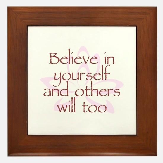 Believe in Yourself V1 Framed Tile