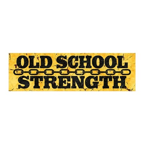 Old School Strength 20x6 Wall Decal