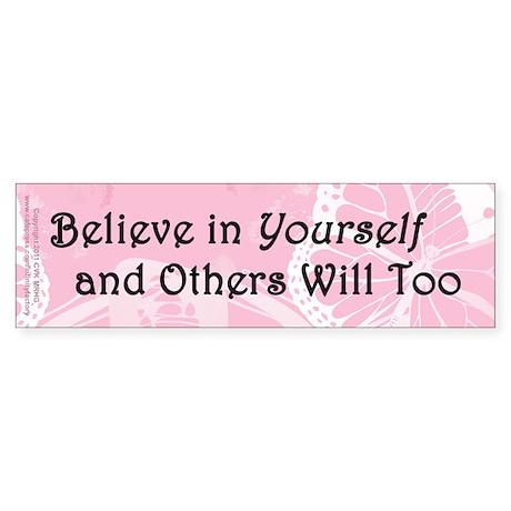 Believe in Yourself Sticker (Bumper)