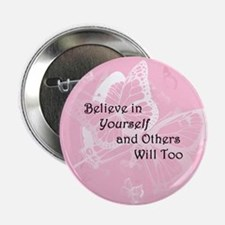 "Believe in Yourself 2.25"" Button (10 pack)"