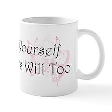 Believe in Yourself Small Mug