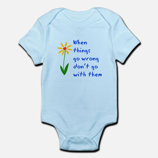 When Things Go Wrong V3 Infant Bodysuit