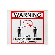 Warning: I am silently correcting your grammar. S